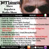 "Slave Supalova Radio Show ""Italian Vrs"" 09.09.2017 ep. 595"