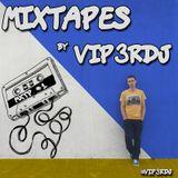 Mixtape #1 by Vip3rDJ