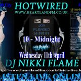 HOTWIRED with Nikki Flame and Jon Pleased Wimmin 11th April 2012