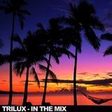 Trilux - In The Mix (04.11.11)
