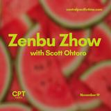 Zenbu Zhow (( November 19, 2018 ))