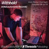 Withheld - Radioaktivität X Threads*Wedding @ Anita Berber 08-Jun-19