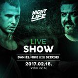2017.02.16. - Szecsei b2b Daniel Nike - NIGHTLIFE LIVE SHOW - Thursday