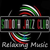 Smooth Jazz Club & Relaxing Music 119/2016