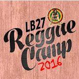 Selector Fidelity - LB Reggae Camp 2016 mixtape
