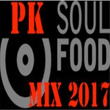 PK Soul Food Classics Mix 2017