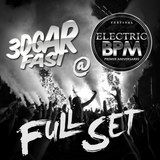 3DGARFAST LIVE @ELECTRIC BPM FESTIVAL (31.07.16) FULL SET [FREE DOWNLOAD]