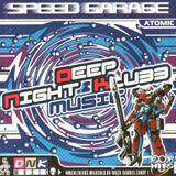VA - Deep Night Klubb Speed Garage Atomic 1999