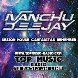 SESION HOUSE CANTADITAS REMEMBER - IVANCHU DEEJAY