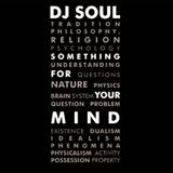 DJ Soul - Something For Your Mind