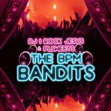 BPM Bandits VOLUME ONE