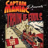 Episode 203 / Train of Fools