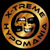 X-TREME HYPOMANIA SPECIAL PODCAST 10-01-2017 Homegrooveradio !!!!!