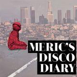 Meric's Disco Diary