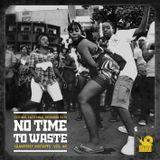 Slowly Man Sound - No time to waste Vol. 4 (Oct, Nov, Dec)