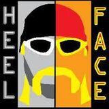 Heel & Face 10.10.16