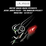 Jesse James Felice - The Babylon Project (Mirror House Mega Mix #51)