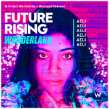 AELI at FUTURE RISING DUBAI 2018