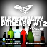 Elementality Podcast #12 (English)