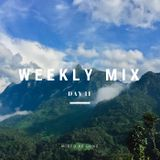 WEEKLY MIX - Day 11 -