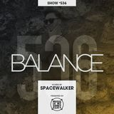 BALANCE Show #536 - Mixed by Spacewalker