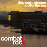 COMBAT ROCK Ep. 08 - They make children, not like this one