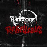 This Is Hardcore (rebellious) mix