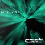 Friction on DMT Mix Vol. 1