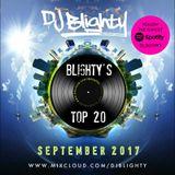 #BlightysTop20 September 2017 // R&B, Hip Hop, Afrobeats & Dancehall // Twitter @DJBlighty