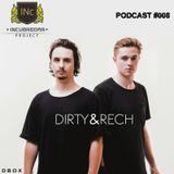Dirty & Rech - Inc.Podcast #008