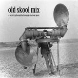 old skool mix part 01
