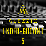ALEZZIO - Under+Ground 5 [Techno Set]