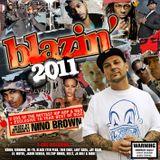 Blazin' 2011 - Disc 1 - DJ Nino Brown