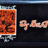 DJ BEAT  東京B-Boys15th アニバーサリー Side B