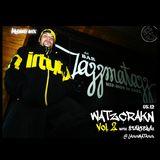 WATZCRAKN vol.2 with STARTERAs @ JAZZMATAZZ (promo mix)