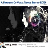Mag1ca pres. - A Dimension Of Vocal Trance Best of 2013 ( Part I)