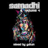 Samadhi Vol. 4 | Mixed by Yukun