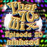 That '70s Mix - Episode 20