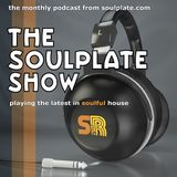 The Soulplate Show - March 2017