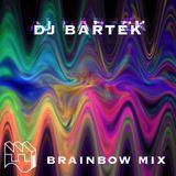 DJ BARTEK BRAINBOW MIX