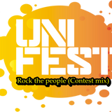 Rock The People (Unifest Contest Mix)