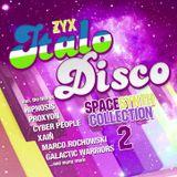 ZYX Italo Disco Spacesynth Collection 2 (Continuos Mix by Cziras)