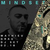MATHIEU GRAU_M I N D SE T_2 DJ SET_02.18