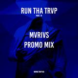 RUN THA TRVP | PROMO MIX