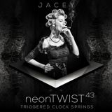 Jacey △ neonTwist 43 - Triggered Clock Springs