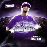 DJ Easy presents Papoose - The Last Lyricist (hosted by DJ Kay Slay)