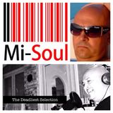 Deadly Smedley - The Deadliest Selection On Mi-Soul 030914