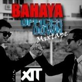 BAHAYA officer down // mixTAPE