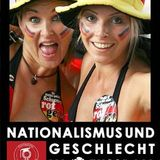 Benjamin Fuchs: Geschlecht und Nationalismus um Fußball (16. Jun 2010)