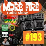 More Fire Radio Show #193 Week of Oct 24th 2018 with Crossfire from Unity Sound